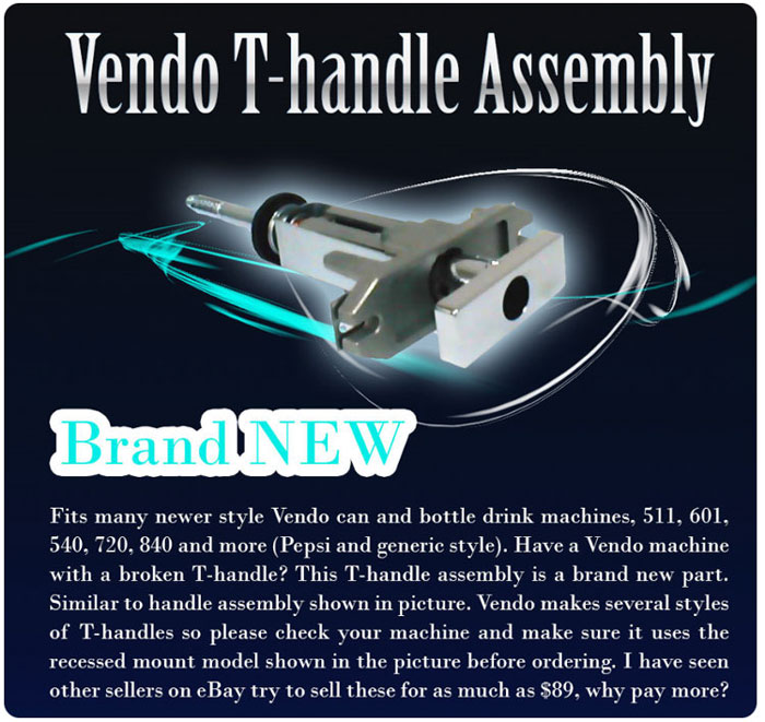 Vendo T-handle Assembly